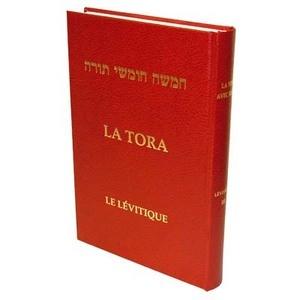 La Tora - Tome III - LEVITIQUE