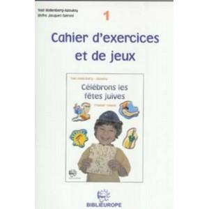 Cahier d'exercices et de jeux N°1    CÉLÉBRONS LES FÊTES